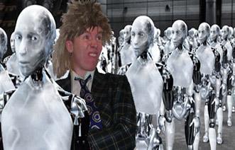 Every yin's a fuckin' robot!